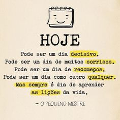 Portuguese Quotes, Good Morning Roses, Jesus Freak, More Than Words, Words Quotes, Positive Vibes, Favorite Quotes, Improve Yourself, Positivity