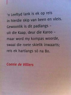 Net in afrikaans. The Words, Favorite Quotes, Best Quotes, Writing Lyrics, Afrikaanse Quotes, Special Words, I Love Reading, Verses, Poems