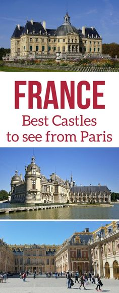 Paris Travel - Some of the best day trips from Paris France are to see magnificent French castles - Unesco sites, as well as other castles with impressive decors and long history - discover 7 fort or castles to visit around Paris   Things to do in Paris   Paris itinerary   #paris #paristravel