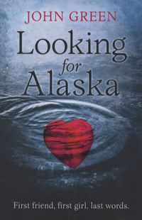 looking for alaska book review essay