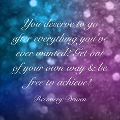 Driving Quotes, Go After, You Deserve, Recovery, Hearts, Direction Quotes, Survival Tips, Healing