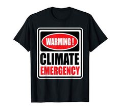 climate change T-Shirt Climate Warming, Rock Shirts, Branded T Shirts, Climate Change, Mens Tops, Mint, Amazon, Etsy, Vintage