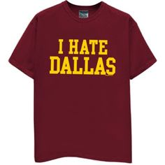 redskins fan I Hate Dallas Cowboys | HATE DALLAS T-Shirt for Redskin Fans