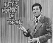 Let's Make a Deal (1963 -1976) Monty Hall hosts one of the great game shows of all time. In 1964 he picked a strangely dressed woman from the audience to compete and nutty audience dress and behavior became the mainstay of the show.