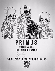"""Certificate of Authenticity for the Original Art """"Primus"""" by Brian Ewing.  Ink Drawing on 3-Ply Bristol Paper."""