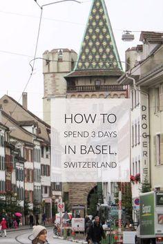 How to Spend 3 days in Basel, Switzerland! #travel #loveBasel #trip #Eurotravel #Europe #traveltips via @LiveLearnVentur