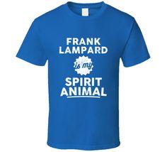 Frank Lampard Is My Spirit Animal Chelsea Player T Shirt