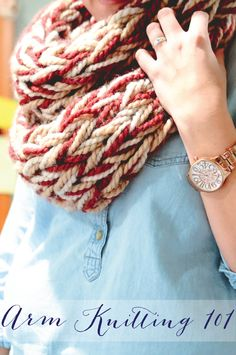Arm Knitting 101...knit a scarf in an hour!