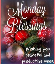 Monday Blessings Good Morning Winter, Good Morning Christmas, Happy Christmas Day, Merry Christmas, Christmas Blessings, Christmas Quotes, Christmas Greetings, Christmas Cards, Christmas Scenery