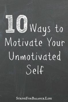 10 ways to motivate
