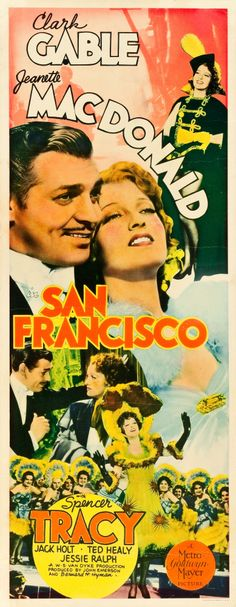 San Francisco (MGM, 1936) This movie holds up well,  great cast, great costumes.