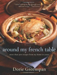 Around My French Table: More Than 300 Recipes from My Home to Yours [Bargain Price] [Hardcover]