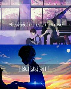 She gave me reasons to live, but she left. One of the saddest quote I made. Anime: Shigatsu wa kimi no uso Sad Crush Quotes, Sad Quotes, Me Me Me Anime, Anime Love, Hikaru Nara, April Quotes, Insulting Quotes, Miyazono Kaori, Victim Quotes