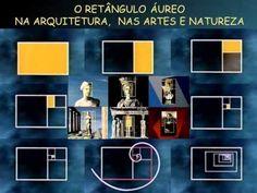 NATUREZA, ARTE, MATEMÁTICA-PARTE 1-RETÂNGULO ÁUREO