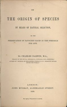 1859 - ORIGIN OF SPECIES PUBLISHED - Charles Darwin publishes On the Origin of Species.