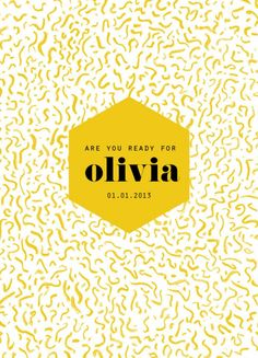 *Geboortekaartje #49 - Olivia  Are you ready for...