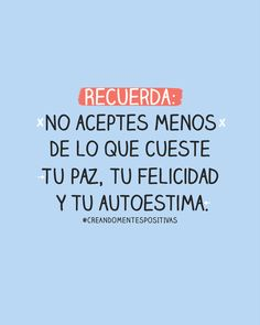 Some Beautiful Quotes, Great Quotes, Love Quotes, Inspirational Phrases, Motivational Quotes, Positive Phrases, Act Like A Lady, Spanish Words, Life Rules