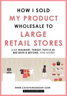 Here's how I landed my product into national chain stores like Walmart, Target, Bed Bath & Beyond, Toys R Us, and more as a small business. Retail Business Ideas, Etsy Business, Business Planning, Creative Business, Business Tips, Online Business, Business School, Business Management, Stationery Business
