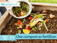 Make your garden grow with old fashioned fertilizer like compost or grass clippings.