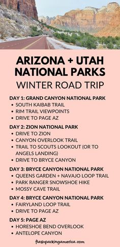Arizona and Utah national parks itinerary, southwest US national park winter road trip vacation ideas with travel tips. 5 day road trip with national parks winter hikes: Grand Canyon to Zion to Bryce Arizona Road Trip, Road Trip Usa, Bryce Canyon, Canyon Utah, Arizona National Parks, Grand Canyon National Park, Us National Parks List, Utah Parks, Vacation Ideas