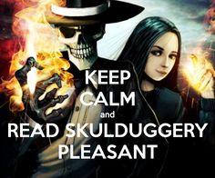 Keep calm and read Skulduggery Pleasant • Derek Landy • Stephanie Edgley alias Valkyrie Cain • Walküre Unruh