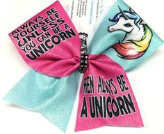 Bows by April - Always Be a Yourself Unless You Can Be a Unicorn Then Always Be…