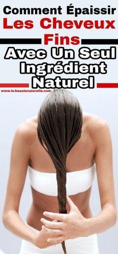 Comment épaissir les cheveux fins avec un seul ingrédient naturel #épaissir #cheveux #fins