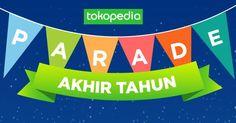 Diskon, cashback dan gratis ongkir parade akhir tahun Tokopedia
