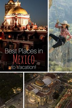 Many people miss out on the best places to vacation in Mexico due to fears or just simply not knowing where to go or what to do, don't be one of them.