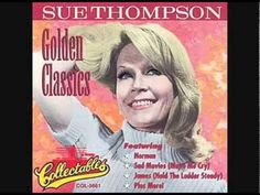 Sue Thompson - James (Hold The Ladder Steady) - 60s