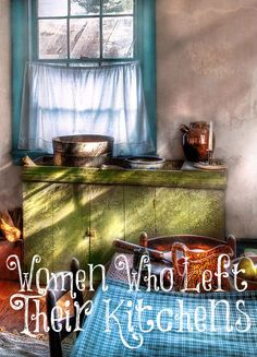 Always Learning: Women Who Left Their Kitchens
