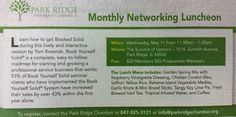 "Join us for our Monthly Networking Luncheon next week and learn how to ""Get Booked Solid""! Thanks for mentioning us in the Park Ridge Herald Advocate."