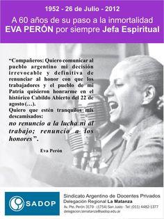 26 de julio de 2012 Aniversario del paso a la inmortalidad de Eva Perón