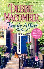 FAMILY AFFAIR: Rediscover the joy of #1 New York Times bestselling author Debbie Macomber's delightful tale of unexpected love, second chances, and a cat named Dog. #debbiemacomber #familyaffair