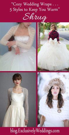 Cozy Wedding Wraps - 5 Styles to Keep You Warm - Shrug - Read more: http://blog.exclusivelyweddings.com/2014/10/12/cozy-wedding-wraps-5-stylish-choices-to-keep-you-warm/