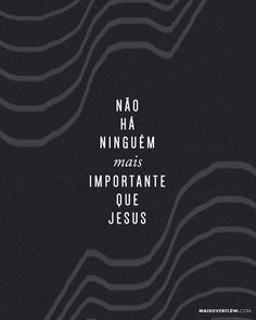 não há ninguém mais importante que Jesus - @marcosbrunet // @tonmolinari () Good Good Father, God Is Good, My Jesus, Jesus Christ, Worship Wallpaper, Jesus Wallpaper, Jesus Culture, Motivational Phrases, Jesus Freak