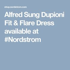 Alfred Sung Dupioni Fit & Flare Dress available at #Nordstrom