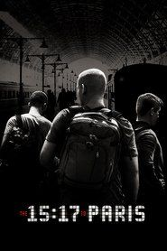 Watch The 15:17 to Paris Full Movie Watch The 15:17 to Paris Full Movie Online Watch The 15:17 to Paris Full Movie HD 1080p The 15:17 to Paris Full Movie