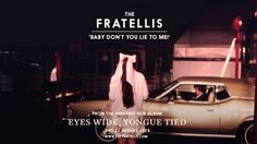 'EYES WIDE, TONGUE TIED' - AVAILABLE TO BUY NOW FROM ITUNES http://po.st/EWTTiTunesDLX3 AMAZON http://po.st/EWTTamz3 OR THE FRATELLIS' ONLINE STORE http://po...