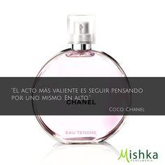 """""""El acto más valiente es seguir pensando por uno mismo. En alto"""" #CocoChanel #Frases #Quotes https://www.mishka.mx/catalogo/chanel/dama/agua-de-tocador/chance-tendre/spray-100ml/202/"""