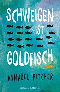 """Zwiebelchens Plauderecke: Rezension """"Schweigen ist Goldfisch"""" von Annabel Pi..."""