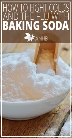 How to Fight Colds and the Flu with Baking Soda - All Natural Home and Beauty