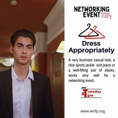 Dress Appropriately - You never get a second chance to make a first impression. If it is a big networking event with potential business partners, then you should dress in business clothes or business casual. If you're not sure what the attire is, the event info should have it noted. When you look good, you feel good. Others will notice that too. #networkingevents #businessevents #business Business Clothes, Business Outfits, Business Casual, Business Events, Business Networking, Sports Jacket, Very Well, Casual Looks, Feel Good