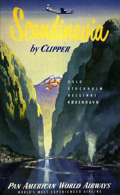 Early Pan Am promo - Scandinavia by Clipper poster. One of a series promoting the latest passenger planes Pan Am had to offer
