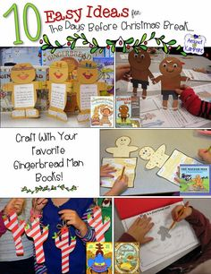 10 Easy Classroom Christmas Ideas For That Last CRaZy Week Before Break! The Gingerbread Man crafts!