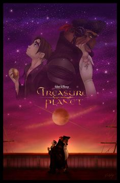 """Treasure Planet """"You got the makings of greatness in you, but you got to take the helm and chart your own course. Stick to it, no matter the squalls! And when the time comes you get the chance to really test the cut of your sails, and show what you're made of! Well, I hope I'm there, catching some of the light coming off you that day."""" << I NEED MORE PEOPLE TO LIKE TREASURE PLANET"""