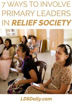 7 Ways to Involve Primary Leaders in Relief Society