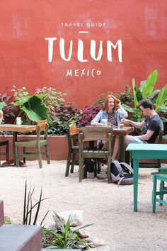 Travel Guide: Tulum, Mexico via Worthy Pause