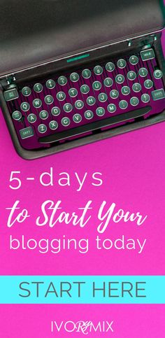 How to start a blog, how to make money blogging, free course on starting a blog tips advice