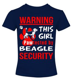 # Pawtected by Beagle shirt .  HOW TO ORDER:1. Select the style and color you want: 2. Click Reserve it now3. Select size and quantity4. Enter shipping and billing information5. Done! Simple as that!TIPS: Buy 2 or more to save shipping cost!Warning! This girl pawtected by Beagle security Shirt Hoodie Sweater  Sweatshirt Beagle